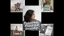 Performance, Protest and Censorship