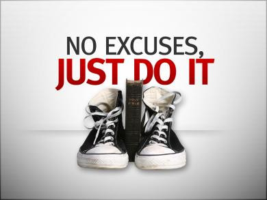 Stop the excuses and start today!