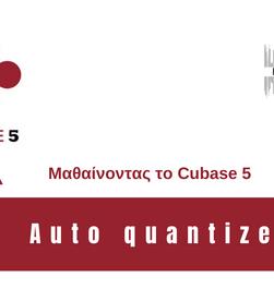 Cubase 5 tips:Auto-quantize