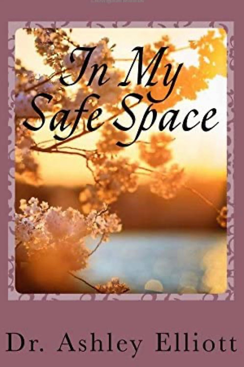 In My Safe Space
