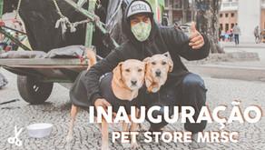 Inauguração Pet Store - MRSC