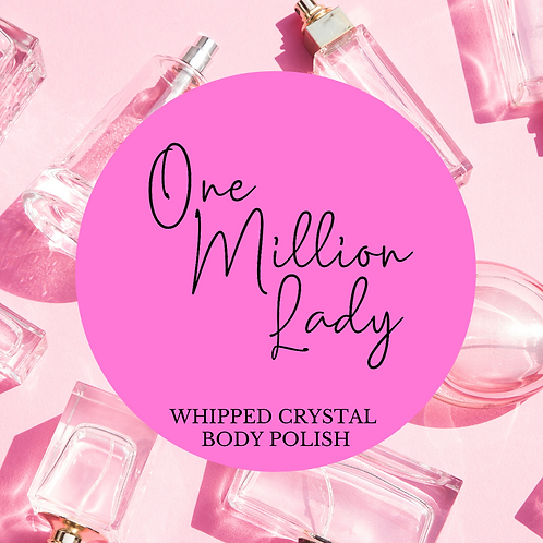 One Million Lady Whipped Crystal Body Polish & Skin Conditioner