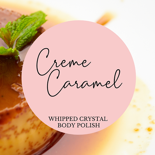 Caramel Vanilla Whipped Crystal Body Polish & Skin Conditioner