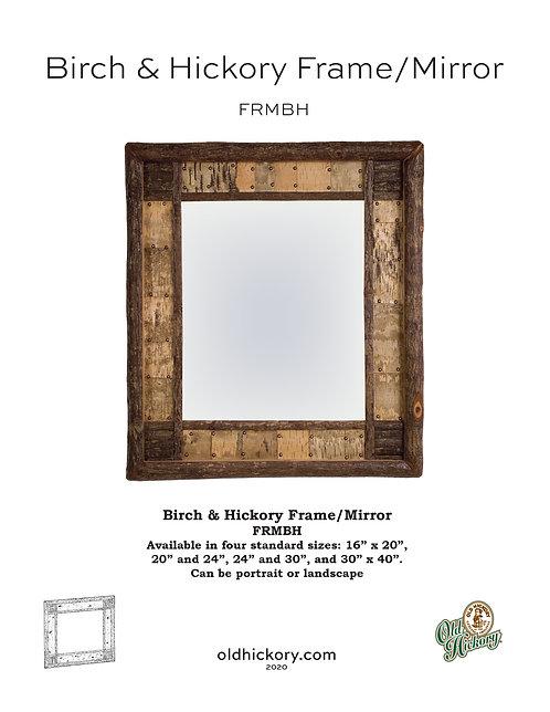Birch & Hickory Frame/Mirror - FRMBH