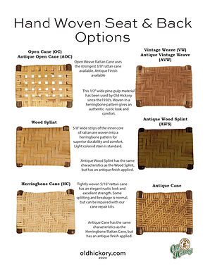 Hand Woven Seat & Back Options