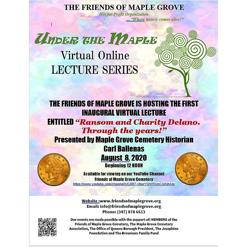 Under The Maple: Our 1st Inaugural Virtual Lecture