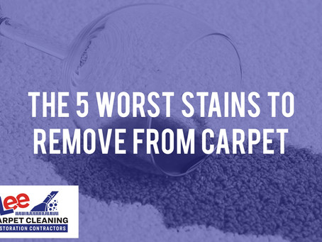 The 5 Worst Stains to Remove from Carpet