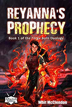 Reyanna's Prophecy Book 1 of the Forge B