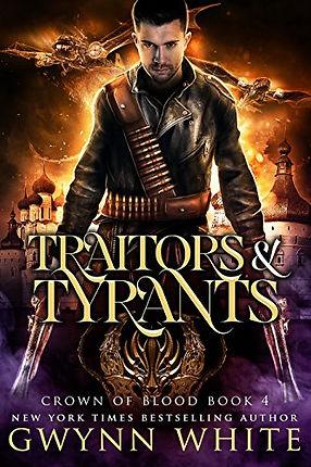Traitors and Tyrants