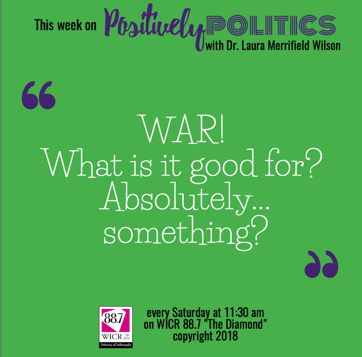 #thisweek War! What is it Good for?