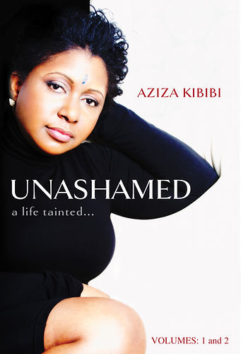 Unashamed: a life tainted vol 1 & 2