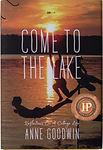 Come To The Lake.jpg