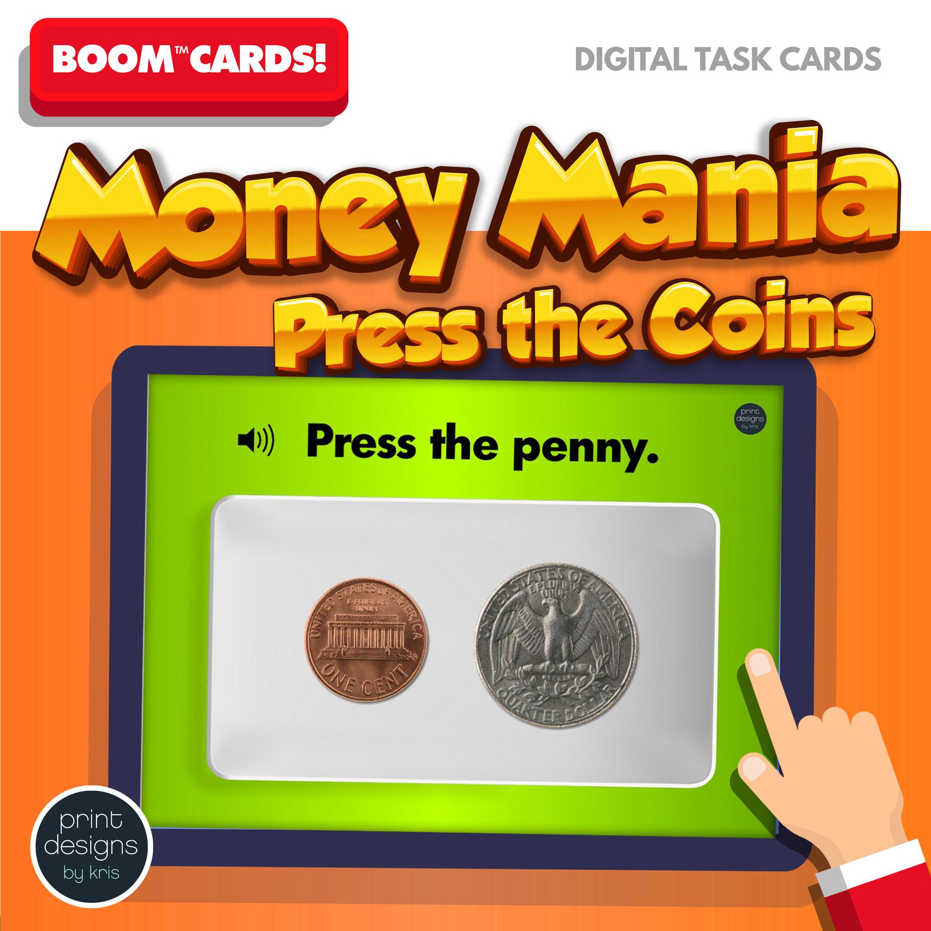 Money Mania - Press the Coin