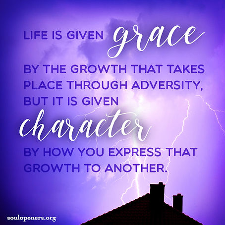 Life given grace and character.
