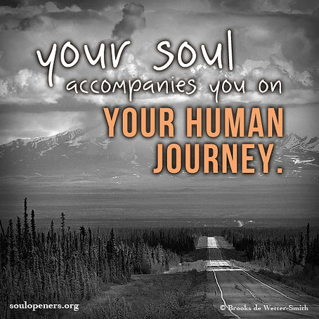 Soul accompanies human journey.