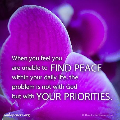 Peace relates to priorities.