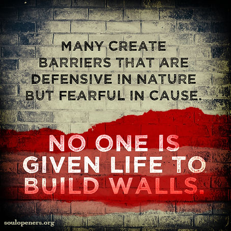 Do not build walls.