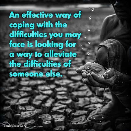 Cope with difficulties by helping.