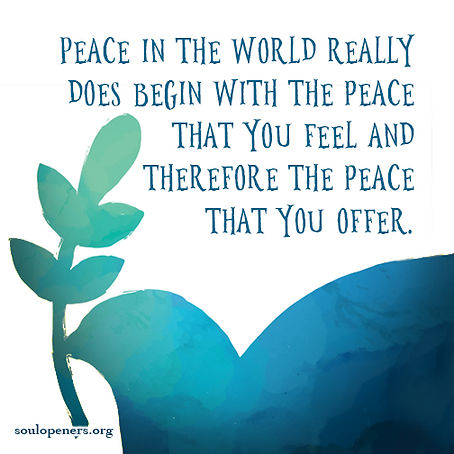 Peace begins with you.