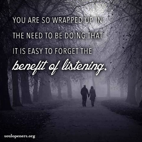 Be willing to listen.
