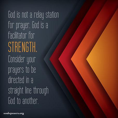 God is not relay station for prayer.