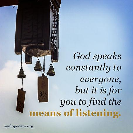 God speaks constantly.