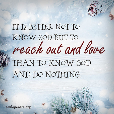 Better not to know God.