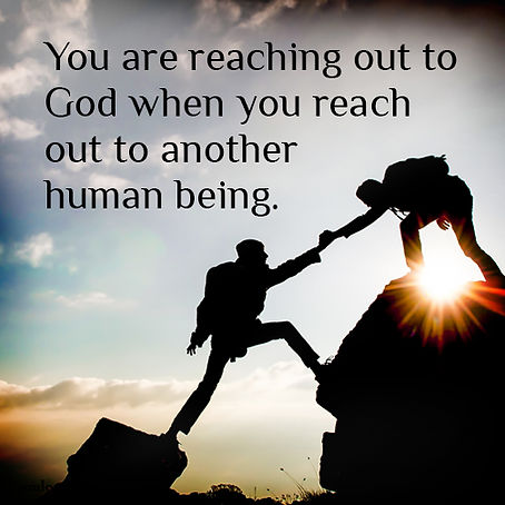 Reaching out to God and others.