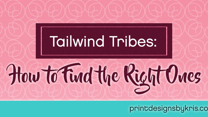Tailwind Tribes - How to Find the Right Ones