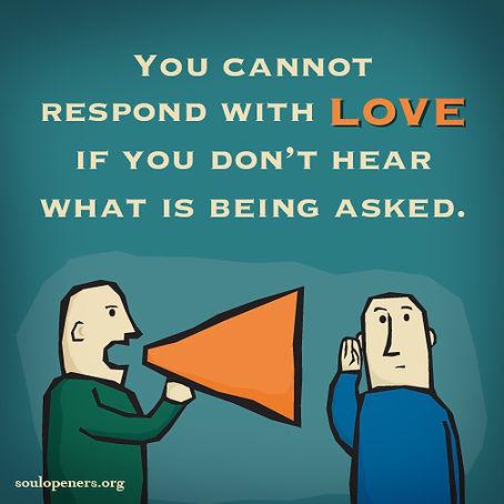 Love requires listening.