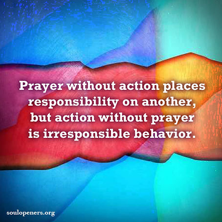 Prayer and action.