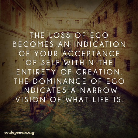 Loss of ego.