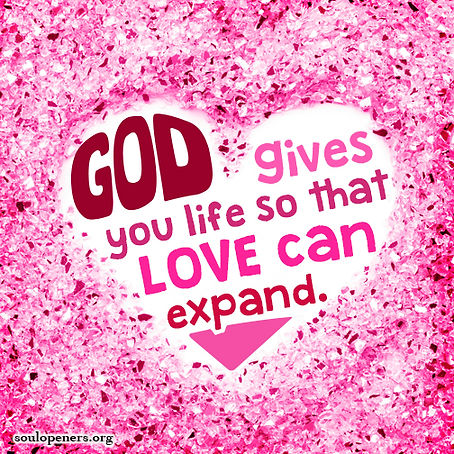 Live to expand love.