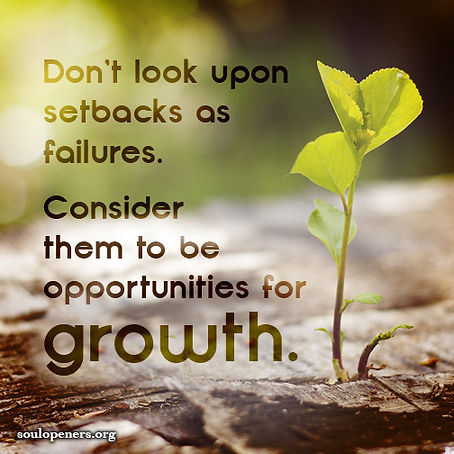 Setbacks are opportunities.