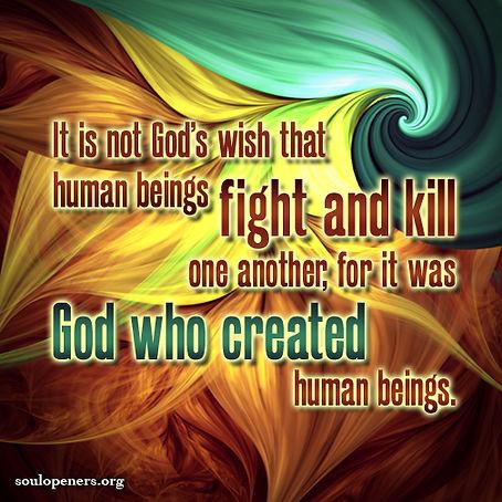 God's wish is not to kill.