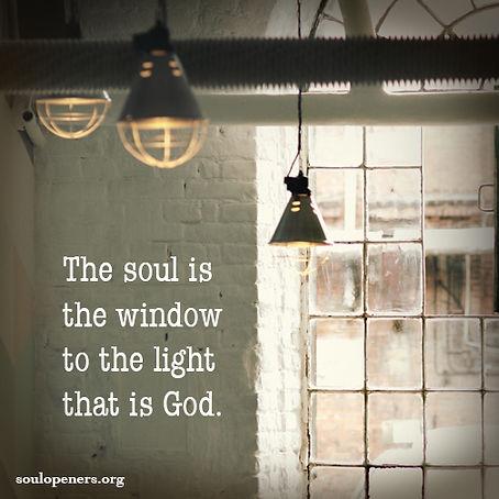 Soul is window.