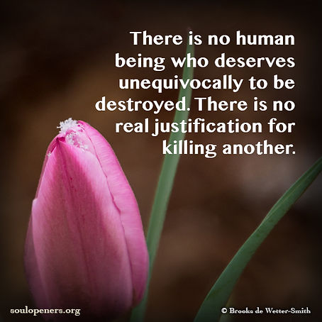 No justification for killing.