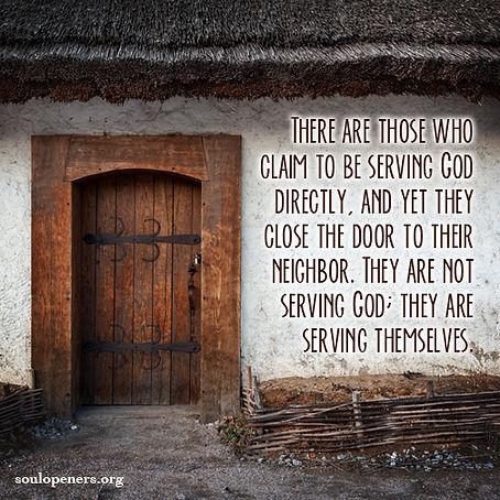 Serving neighbor is serving God.