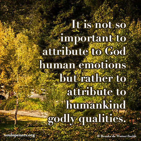 Godly emotions and qualities.