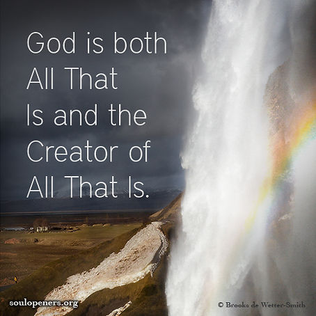 God is All and Creator of All.
