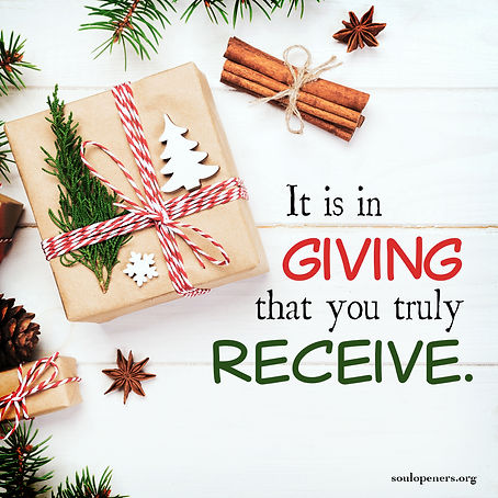 In giving, you receive.