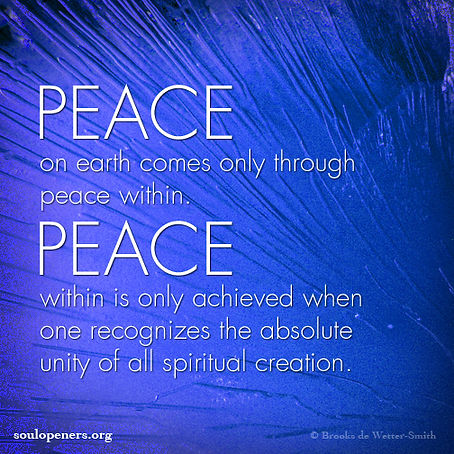Peace on earth requires peace within.