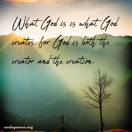 God is creator and creation.