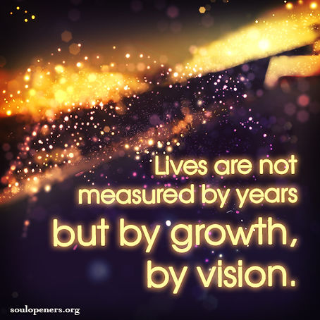 Lives measured by vision.