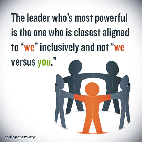 "Powerful leaders identify with ""we."""