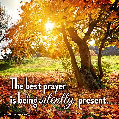 Silent presence prayer.