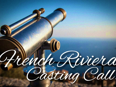 French Riviera Casting Call!