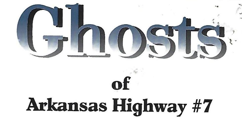 Ghosts of Arkansas Highway #7