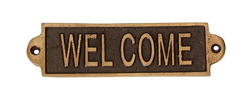 WELCOME- METAL SIGN
