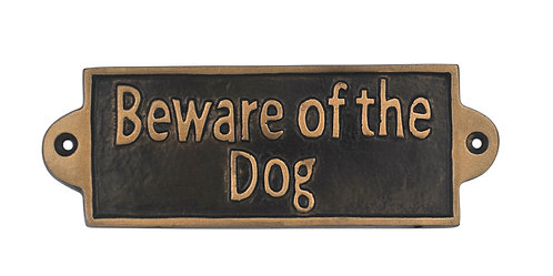 BEWARE OF THE DOG - METAL SIGN